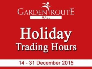 Holiday Trading Hours at Garden Route Mall in George