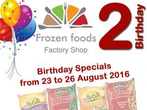 Birthday Specials at Frozen Foods Factory Shop