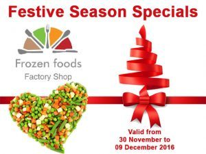 Festive Season Specials at Frozen Foods Factory Shop