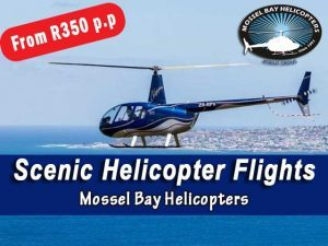 Holiday Season Scenic Helicopter Flights in Mossel Bay