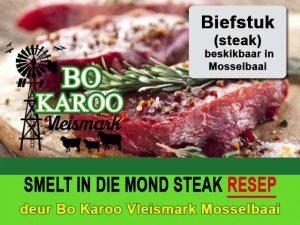 Smelt in die Mond Steak Resep deur Bo Karoo Vleismark Mosselbaai