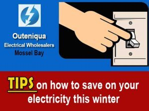 Tips on How to Save on your Electricity this winter