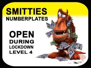 Smittties Numberplates George Open During Lockdown