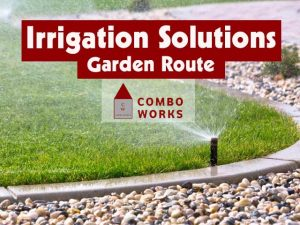Combo Works Irrigation Solutions Garden Route