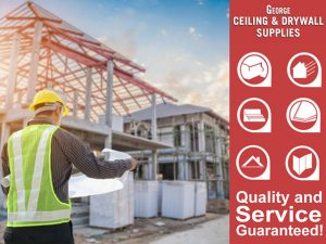 Garden Route Ceiling and Drywall Supplies