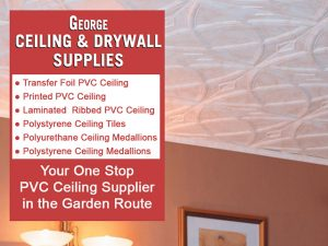 One Stop PVC Ceiling Supplier George-Ceiling and Drywall Supplies