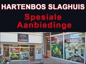 Hartenbos Slaghuis Spesiale Aanbiedinge 19 en 20 Augustus 2016