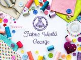 Fabric World George A whole new world